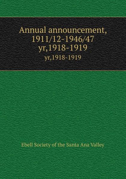 Annual announcement, 1911/12-1946/47. yr,1918-1919