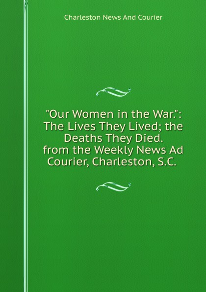 цена Charleston News And Courier