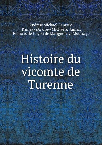 Histoire du vicomte de Turenne