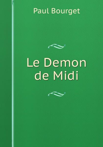 Фото - Paul Bourget Le Demon de Midi jean paul gaultier le male
