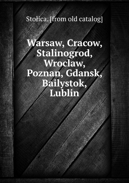 Stołica Warsaw, Cracow, Stalinogrod, Wroclaw, Poznan, Gdansk, Bailystok, Lublin 2cellos warsaw