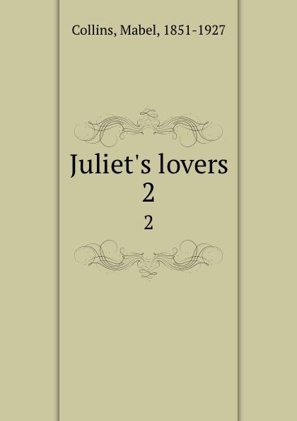 Mabel Collins Juliet.s lovers. 2