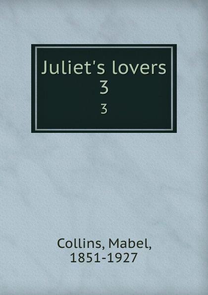 Mabel Collins Juliet.s lovers. 3