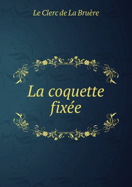 Фото - Le Clerc de La Bruère La coquette fixee jean paul gaultier le male
