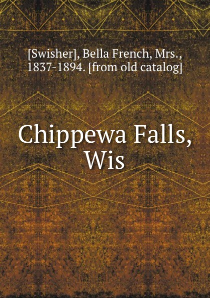 Bella French Swisher Chippewa Falls, Wis bella french swisher florecita