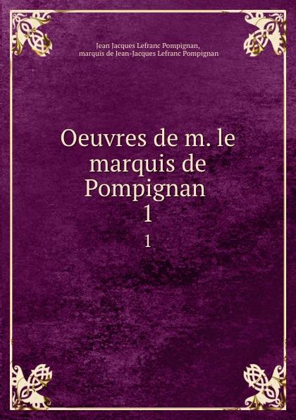 Фото - Jean Jacques Lefranc Pompignan Oeuvres de m. le marquis de Pompignan . 1 jean paul gaultier le male