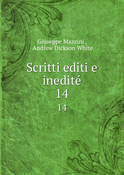 Giuseppe Mazzini Scritti editi e inedite. 14 william abbatt a history of the united states and its people from their earliest records to the present time volume 6