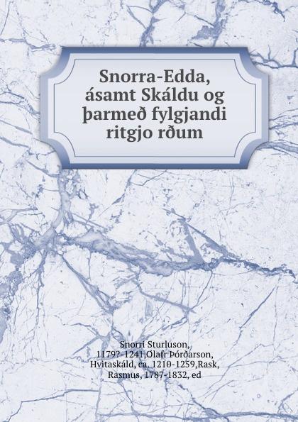 Snorri Sturluson Snorra-Edda, asamt Skaldu og .arme. fylgjandi ritgjor.um snorri sturluson the younger edda also called snorre s edda or the prose edda