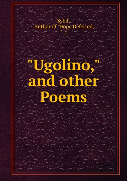 Sybil Ugolino, and other Poems sybil