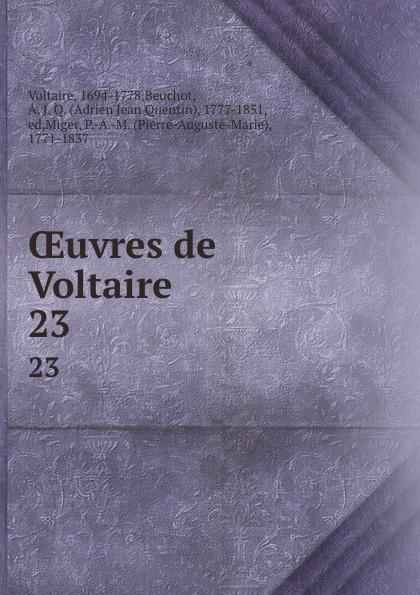 Beuchot Voltaire OEuvres de Voltaire. 23