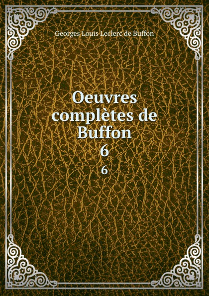 Oeuvres completes de Buffon. 6