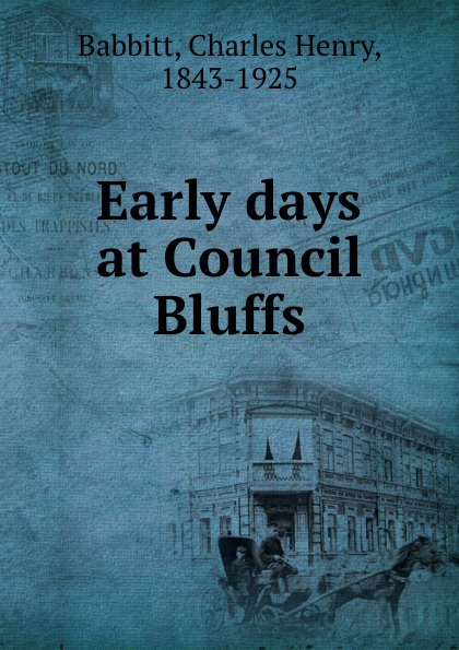 Early days at Council Bluffs
