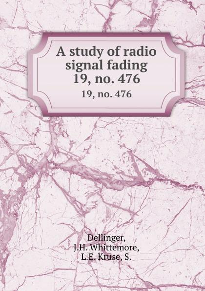 A study of radio signal fading.  19, no.  476 Редкие, забытые и малоизвестные книги, изданные с петровских времен...