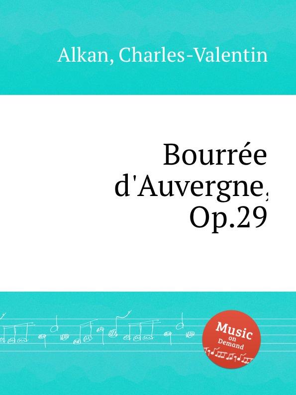 C.-V. Alkan Bourree d.Auvergne, Op.29 головоломка сима тойс звезда