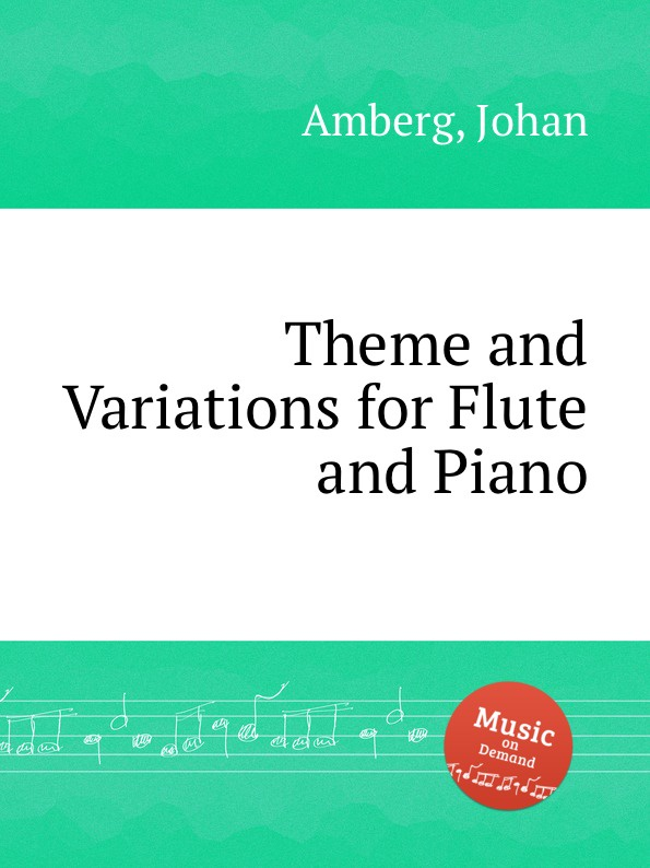 лучшая цена J. Amberg Theme and Variations for Flute and Piano