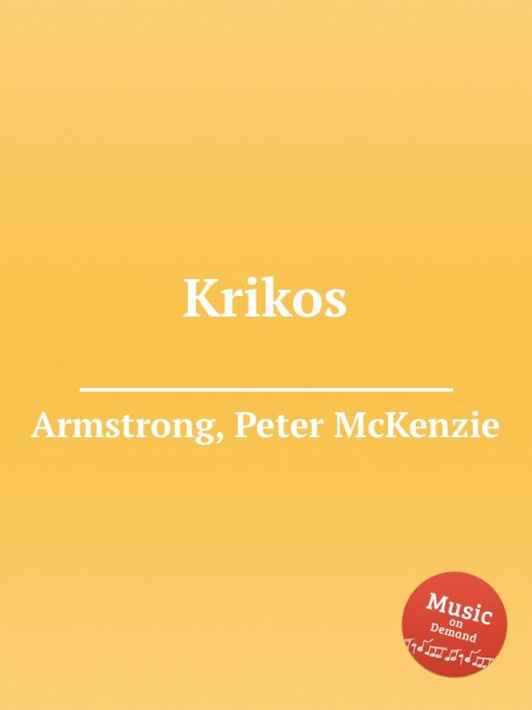 P. McKenzie Armstrong Krikos p mckenzie armstrong additudes