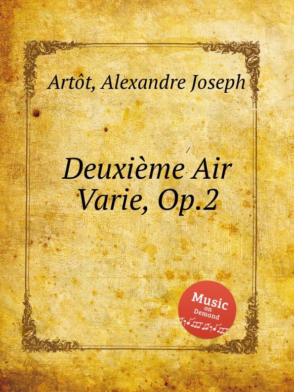 A.J. Artôt Deuxieme Air Varie, Op.2 m carcassi air suisse varie op 20