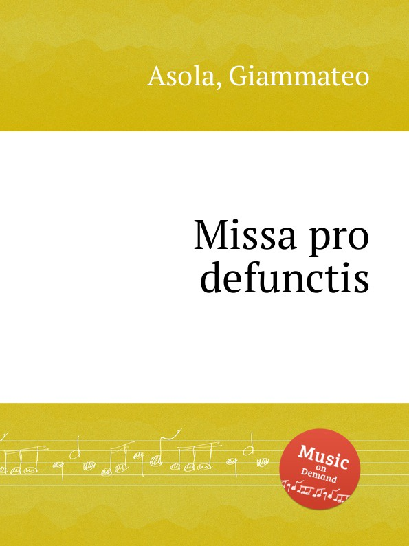 G. Asola Missa pro defunctis