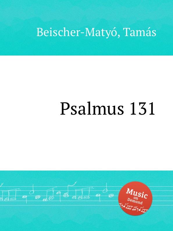 T. Beischer-Matyó Psalmus 131 t beischer matyó omagyar maria siralom