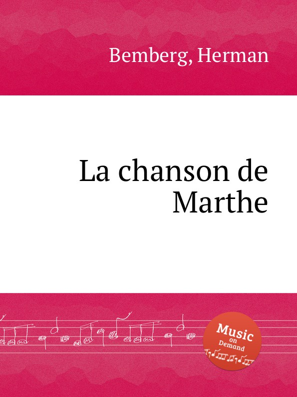 H. Bemberg La chanson de Marthe цена и фото