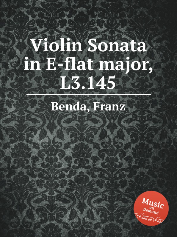 F. Benda Violin Sonata in E-flat major, L3.145 jens luhr jens luhr kuhlau sonata in e flat major sonata in a minor