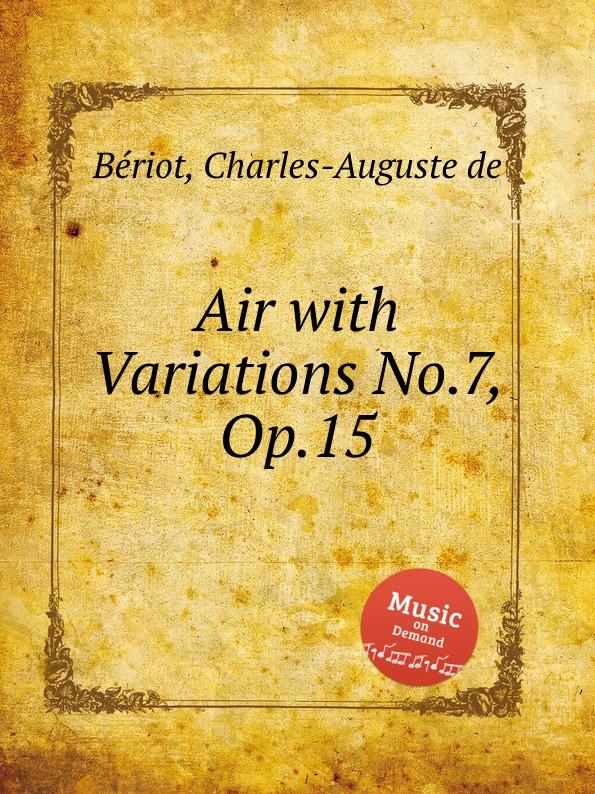 C.-A. de Bériot Air with Variations No.7, Op.15 h nitschmann 7 variations op 15