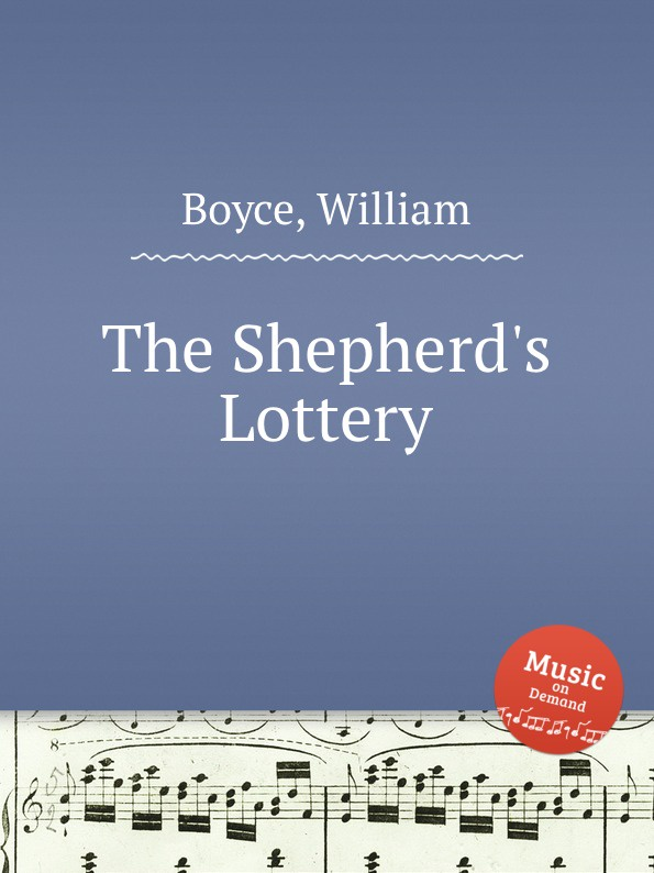 W. Boyce The Shepherd.s Lottery the lucky lottery