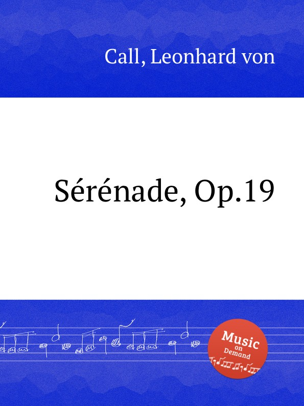 L. von Call Serenade, Op.19