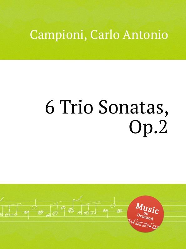 C. A. Campioni 6 Trio Sonatas, Op.2