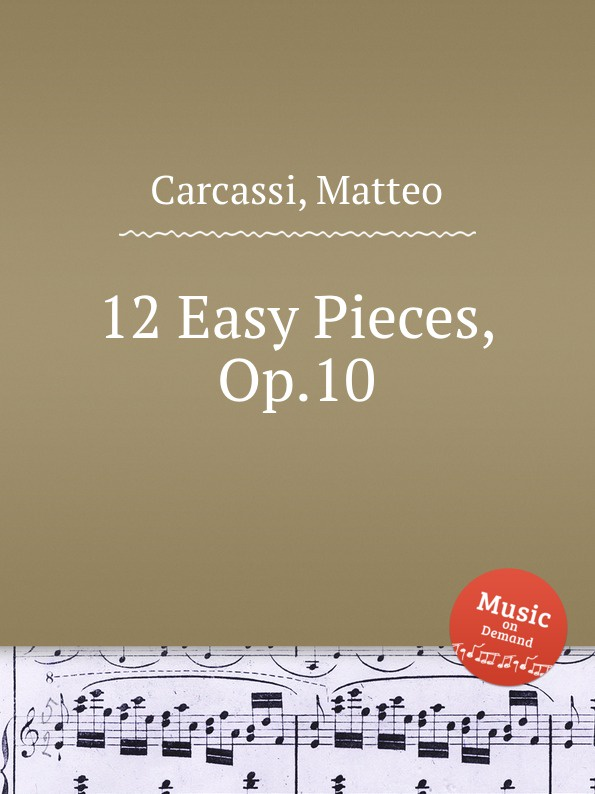 M. Carcassi 12 Easy Pieces, Op.10 m carcassi 22 easy and carefully fingered pieces op 14