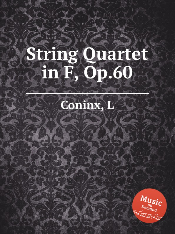L. Coninx String Quartet in F, Op.60 f neruda gavotte for cello op 54
