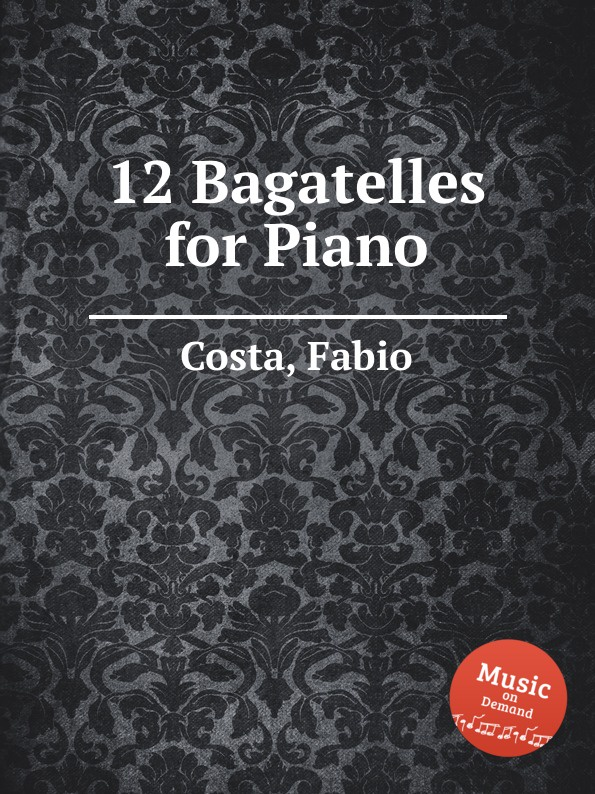 F. Costa 12 Bagatelles for Piano