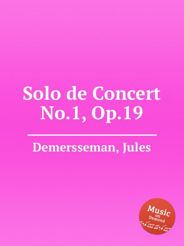 J. Demersseman Solo de Concert No.1, Op.19