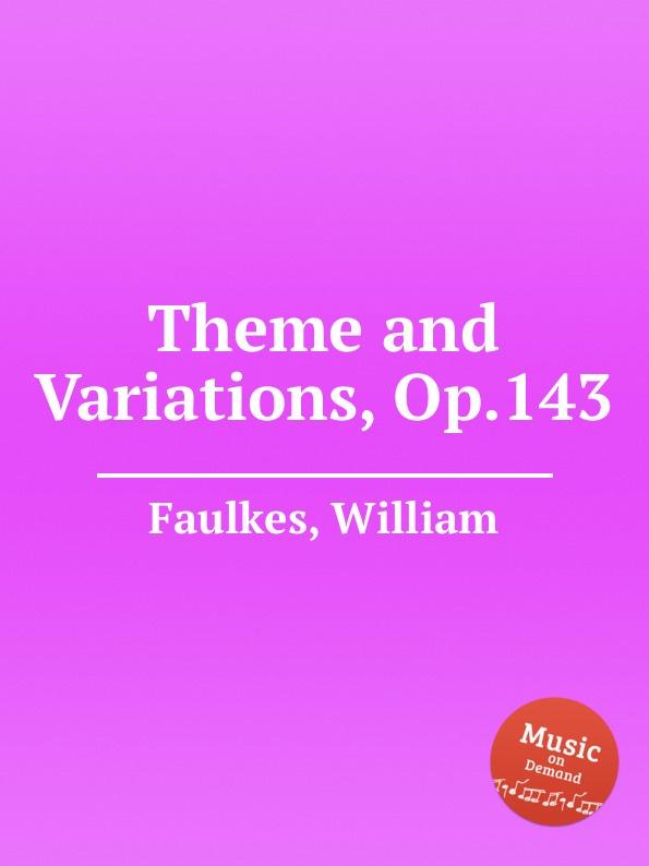 W. Faulkes Theme and Variations, Op.143 недорого