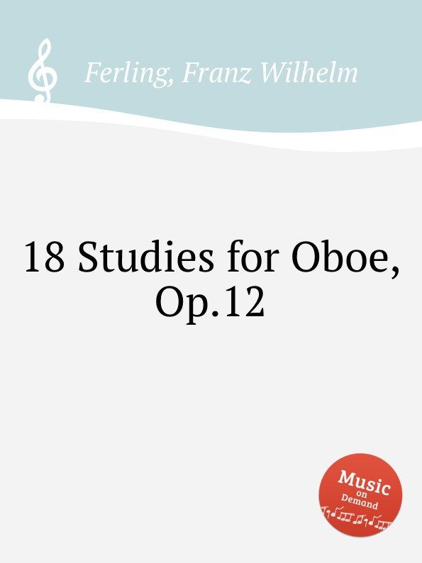 цена F.W. Ferling 18 Studies for Oboe, Op.12 в интернет-магазинах