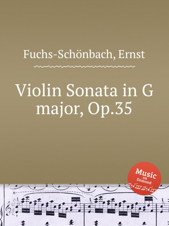 лучшая цена E. Fuchs-Schönbach Violin Sonata in G major, Op.35
