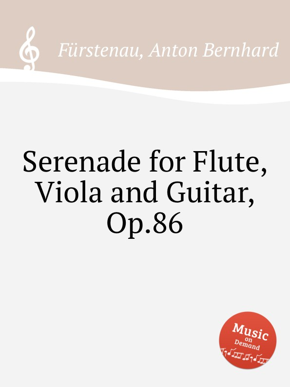 A.B. Fürstenau Serenade for Flute, Viola and Guitar, Op.86 цена