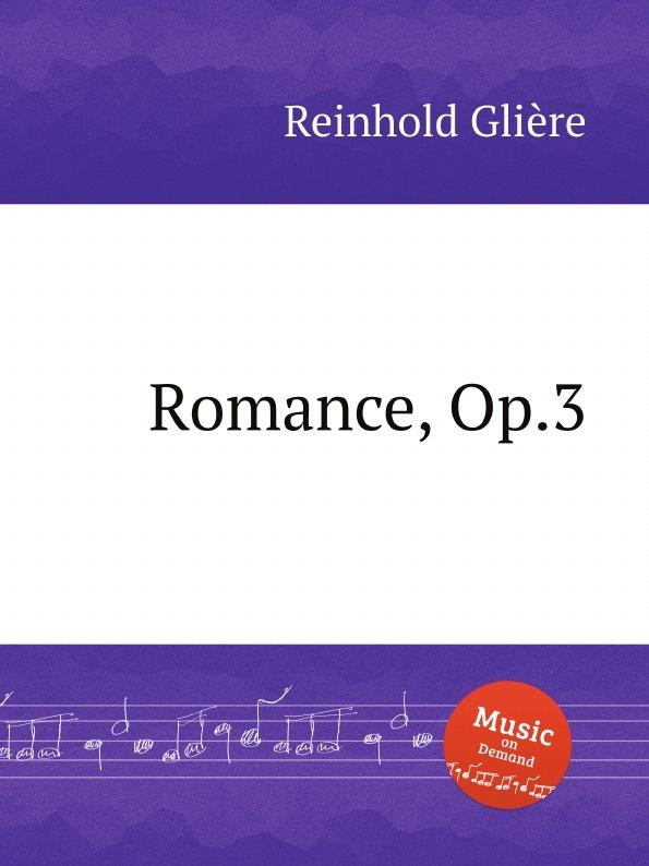 Романс, Op.3