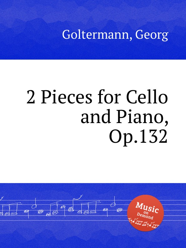 лучшая цена G. Goltermann 2 Pieces for Cello and Piano, Op.132