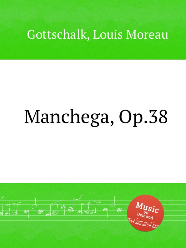 L.M. Gottschalk Manchega, Op.38 l m gottschalk ossian op 4