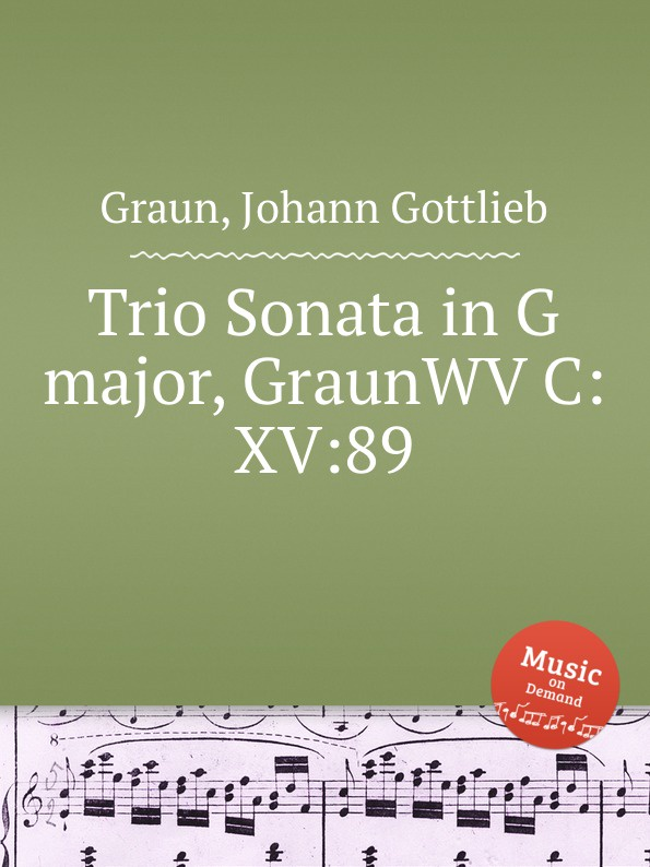 J.G. Graun Trio Sonata in G major, GraunWV C:XV:89 j g graun violin concerto in g major graunwv c xiii 82