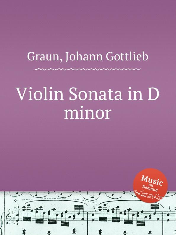 J.G. Graun Violin Sonata in D minor j g graun violin sonata in d minor