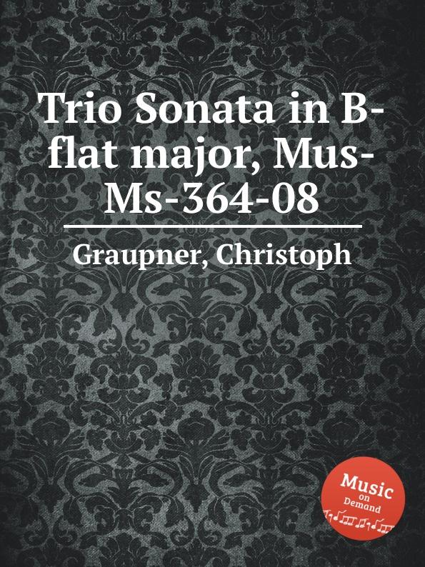 цена C. Graupner Trio Sonata in B-flat major, Mus-Ms-364-08 в интернет-магазинах