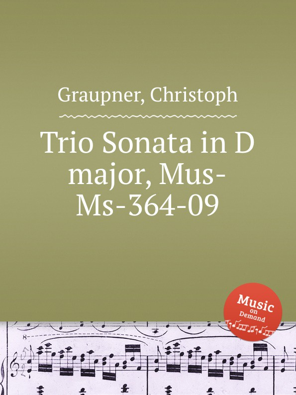 C. Graupner Trio Sonata in D major, Mus-Ms-364-09 c graupner trio sonata in d major gwv 204