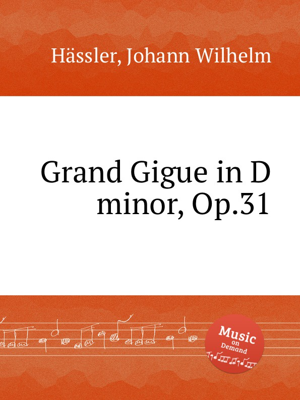 J.W. Hässler Grand Gigue in D minor, Op.31