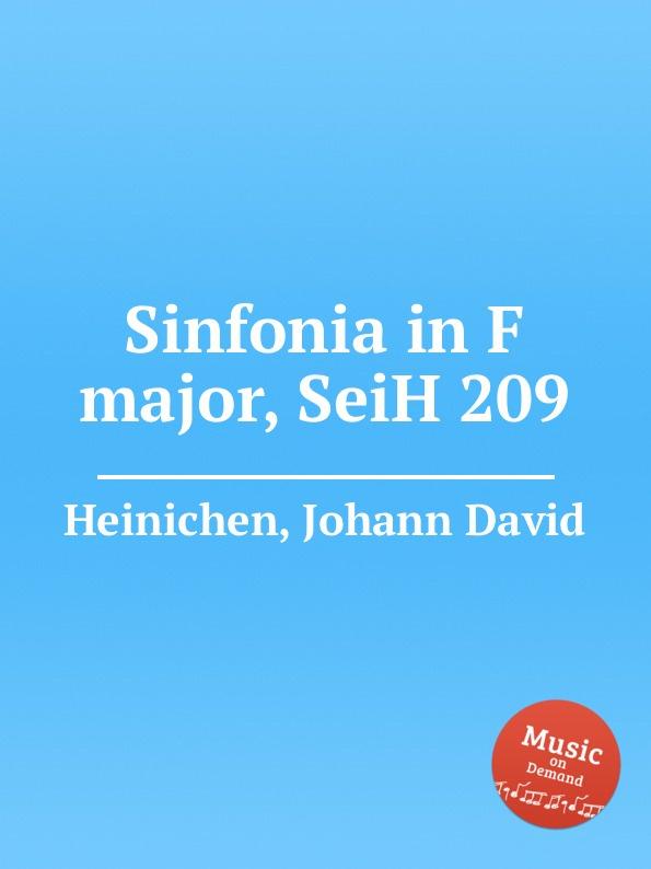 J.D. Heinichen Sinfonia in F major, SeiH 209 j d heinichen sinfonia in d major seih 207