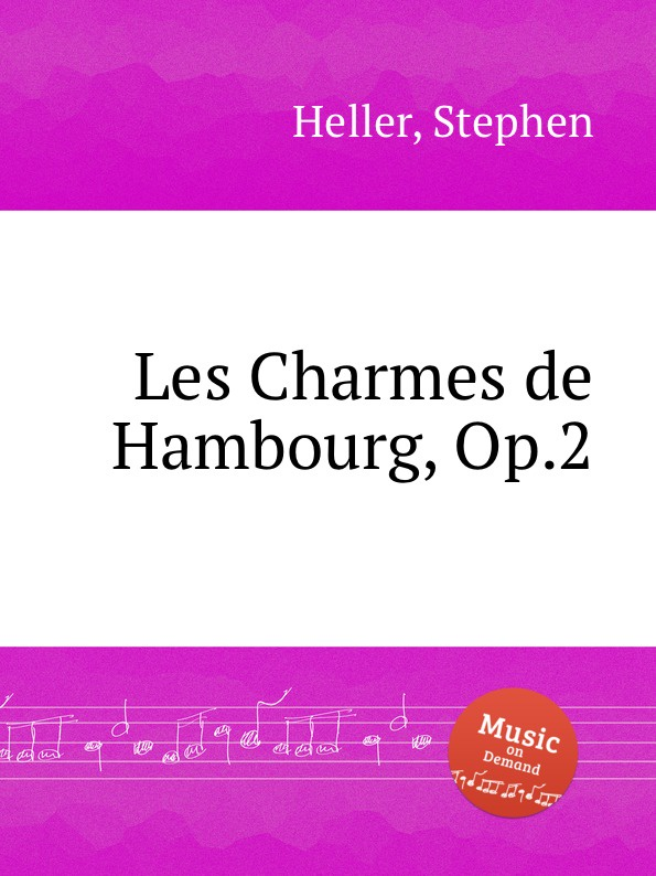 S. Heller Les Charmes de Hambourg, Op.2 цена