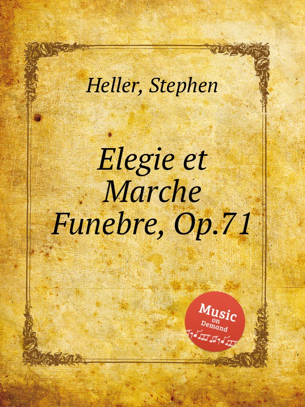 S. Heller Elegie et Marche Funebre, Op.71 s yuferov elegie op 1 no 3
