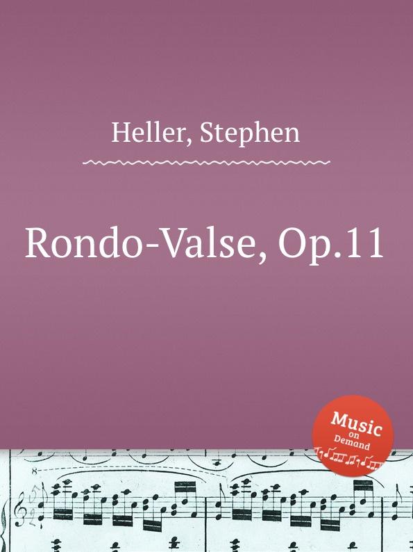 лучшая цена S. Heller Rondo-Valse, Op.11