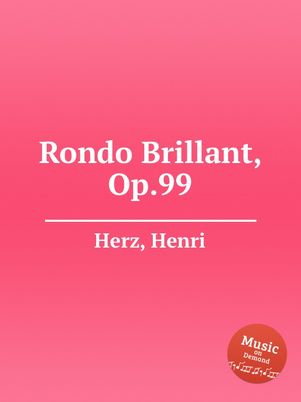 H. Herz Rondo Brillant, Op.99 недорого